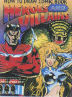 How to Draw Comic Book Heroes and Villains (Paperback)