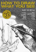 How to Draw What You See (Paperback)