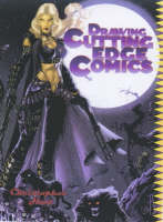 Drawing Cutting-edge Comics (Paperback)
