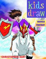 Kids Draw Manga Fantasy (Paperback)