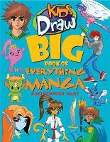 Kids Draw Big Book of Everything Manga - Kids Draw (Paperback)
