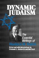 Dynamic Judaism: The Essential Writings of Mordecai M. Kaplan (Paperback)