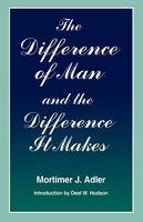 The Difference of Man and the Difference It Makes (Hardback)