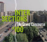 Intersections: The Grand Concourse at 100 (Hardback)