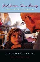 God, Justice, Love, Beauty: Four Little Dialogues (Paperback)