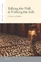 Talking the Walk & Walking the Talk: A Rhetoric of Rhythm - Verbal Arts: Studies in Poetics (Hardback)
