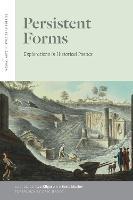 Persistent Forms: Explorations in Historical Poetics - Verbal Arts: Studies in Poetics (Hardback)