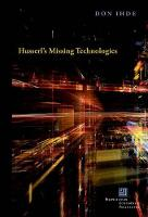 Husserl's Missing Technologies - Perspectives in Continental Philosophy (Hardback)