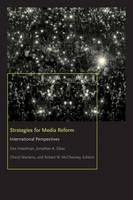 Strategies for Media Reform: International Perspectives - Donald McGannon Communication Research Center's Everett C. Parker Book Series (Paperback)