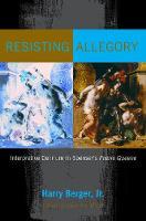 Resisting Allegory: Interpretive Delirium in Spenser's Faerie Queene (Hardback)