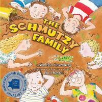 The Schmutzy Family (Paperback)