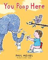 You Poop Here (Hardback)
