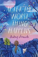 After the Worst Thing Happens (Paperback)