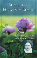 Shower of Heavenly Roses: Stories of the intercession of St. Therese of Lisieux (CD-Audio)
