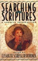 Searching the Scriptures: A Feminist Introduction (Paperback)