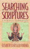 Searching the Scriptures, Vol. 2: A Feminist Commentary (Paperback)