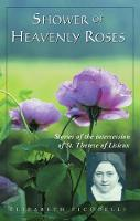 Shower of Heavenly Roses: Stories of the intercession of St. Therese of Lisieux (Paperback)