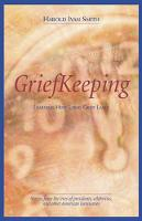 Grief Keeping: Learning How Long Grief Takes (Paperback)