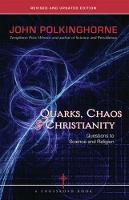 Quarks, Chaos & Christianity: Questions to Science and Religion (Paperback)