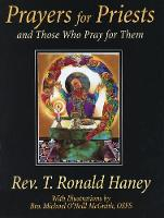 Prayers for Priests: And Those Who Pray for Them (Paperback)