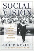 Social Vision: The Lubavitcher Rebbe's Transformative Paradigm for the World - Jewish Spiritual Traditions and Contemporary Religion (Hardback)