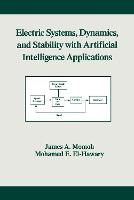 Electric Systems, Dynamics, and Stability with Artificial Intelligence Applications - Power Engineering Willis (Hardback)