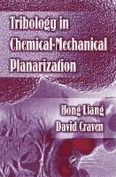 Tribology In Chemical-Mechanical Planarization (Hardback)