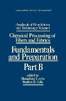 Handbook of Fiber Science and Technology: Volume 1