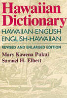 Hawaiian Dictionary: Hawaiian-English, English-Hawaiian (Hardback)