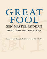 The Great Fool: Zen Master Ryokan; Poems, Letters, and Other Writings (Paperback)