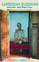 Cambodian Buddhism: History and Practice (Paperback)