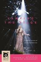 Vamping the Stage: Female Voices of Asian Modernities - Music and Performing Arts of Asia and the Pacific (Hardback)