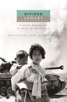 Divided Lenses: Screen Memories of War in East Asia (Paperback)