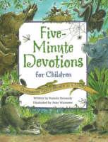Five Minute Devotions: Celebrating God's World as a Family (Hardback)