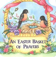 An Easter Basket of Prayers (Board book)