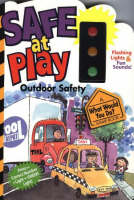Play it Safe: Outdoor Safety (Board book)