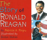 The Story of Ronald Reagan (Board book)