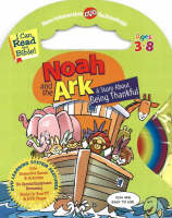 Noah and the Ark: A Story About Being Thankful