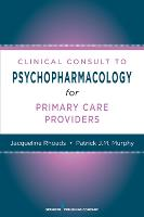 Nurses' Clinical Consult to Psychopharmacology (Paperback)