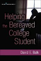 Helping the Bereaved College Student (Paperback)