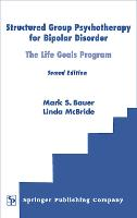 Structured Group Psychotherapy for Bipolar Disorder: The Life Goals Program (Hardback)
