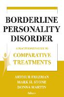 Comparative Treatments of Borderline Personality Disorders: A Practitioner's Guide to Comparative Treatments (Paperback)