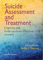 Suicide Assessment and Treatment: Empirical and Evidence-Based Practices (Paperback)