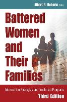 Battered Women and Their Families - Springer Series on Family Violence (Hardback)