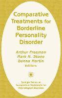 Comparative Treatments for Borderline Personality Disorder - Comparative Treatments for Psychological Disorders (Hardback)