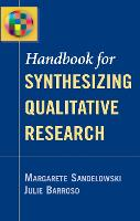 Handbook for Synthesizing Qualitative Research (Paperback)