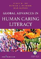 Global Advances in Human Caring Literacy (Paperback)