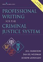 Professional Writing for the Criminal Justice System (Paperback)