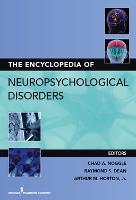 The Encyclopedia of Neuropsychological Disorders (Hardback)