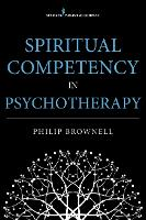 Spiritual Competency in Psychotherapy (Paperback)